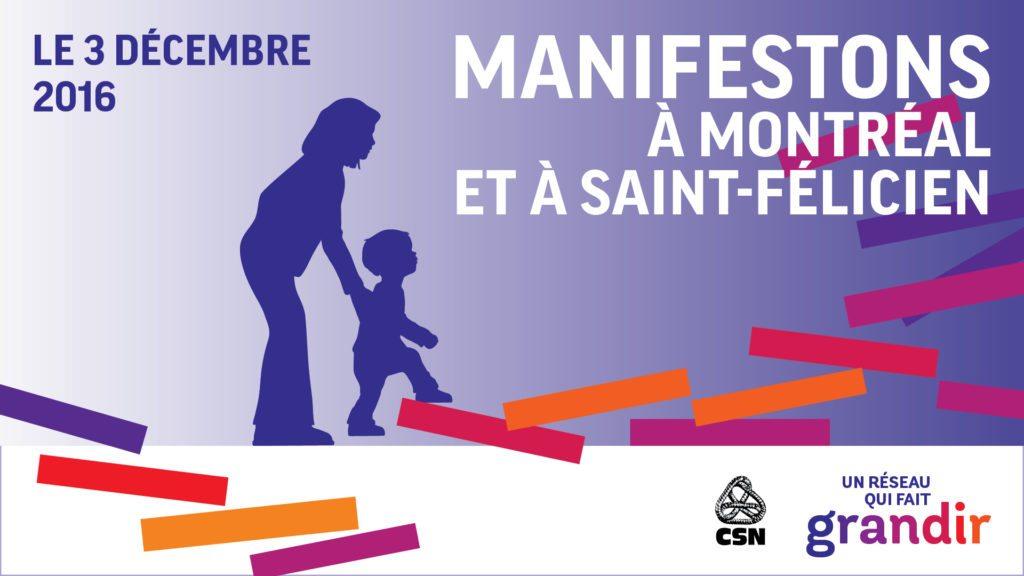 Grandes manifestations à Montréal et à St-Félicien
