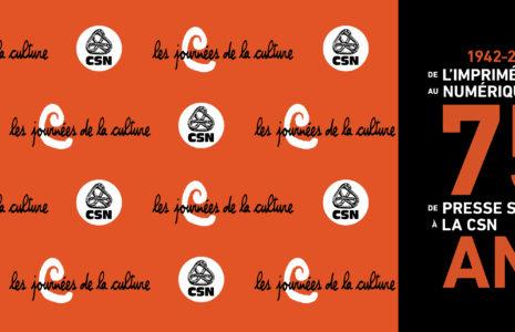 De l'imprimé au numérique: 75 ans de presse syndicale à la CSN